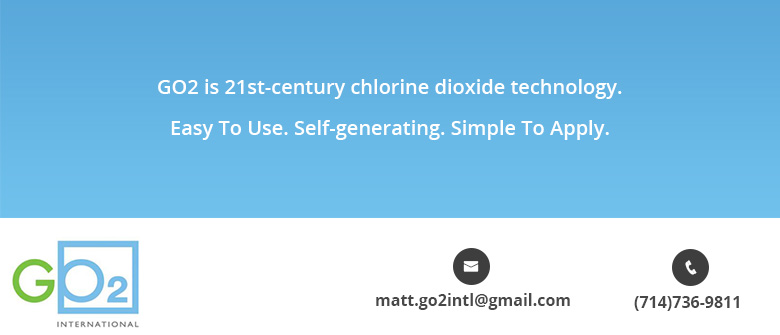 Go2 is 21st- Century Chlorine Dioxide Technology. Easy to Use. Self-generating.Simple to Apply.